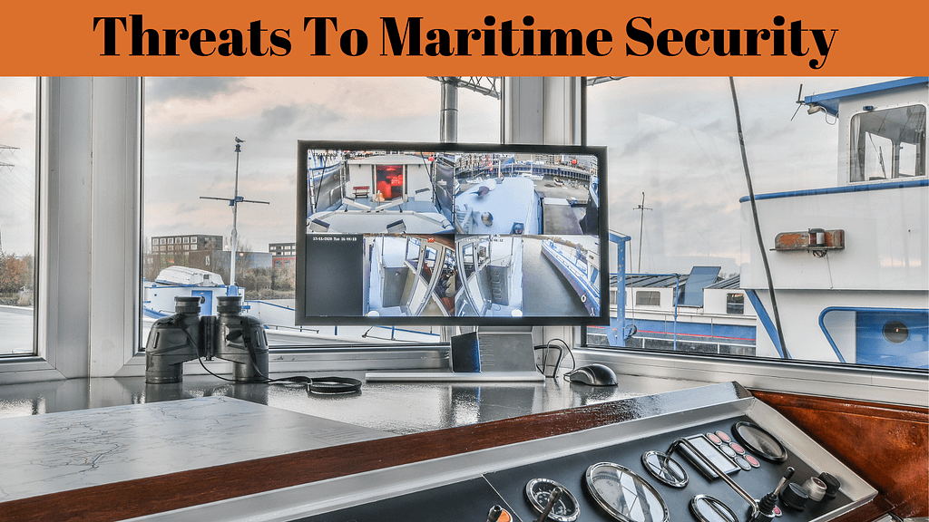 Threats To Maritime Security